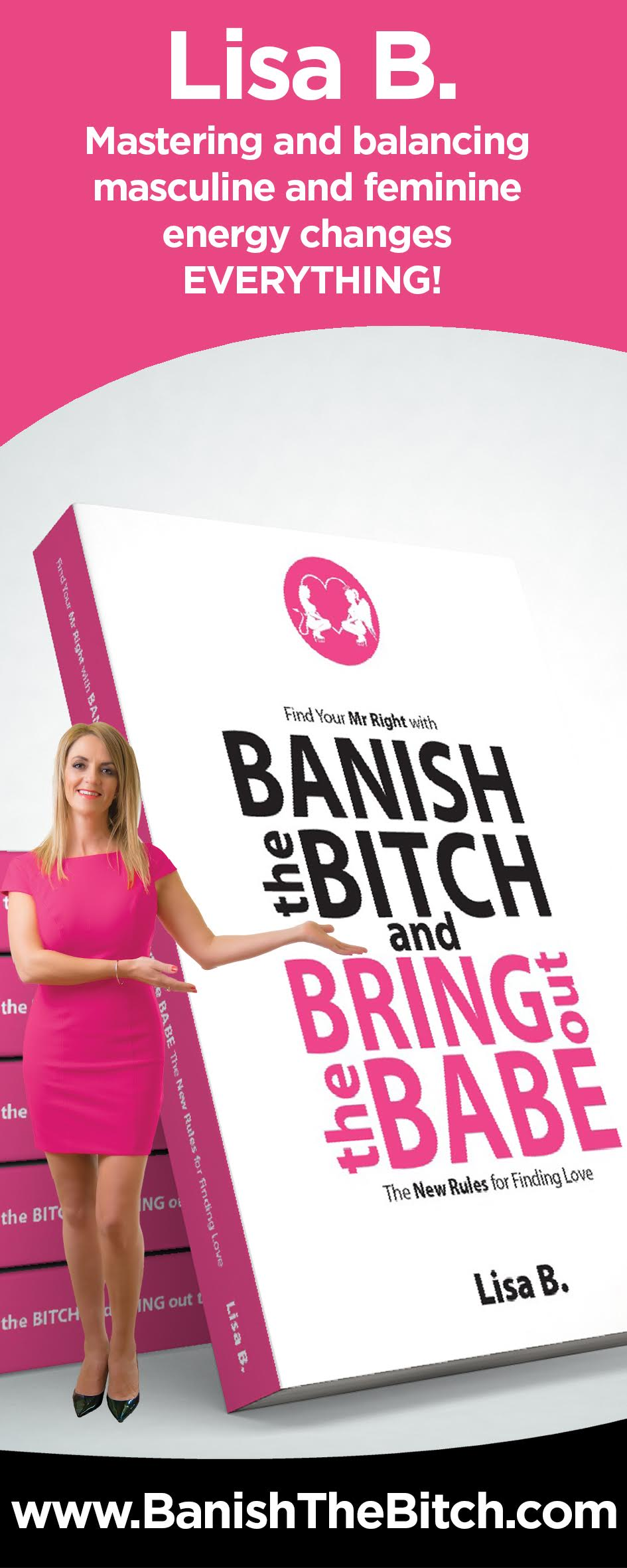 Banish the Bitch and Bring Out the Babe Banner